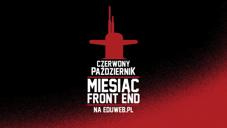 Czerwony Październik – Polowanie na Kursy Front-End na eduweb.pl!