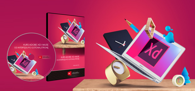 Kurs Adobe XD i Muse – Od interfejsu po gotową stronę już dostępny!