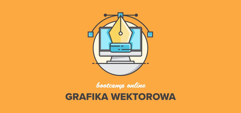 Bootcamp Grafika Wektorowa juz 18 listopada!