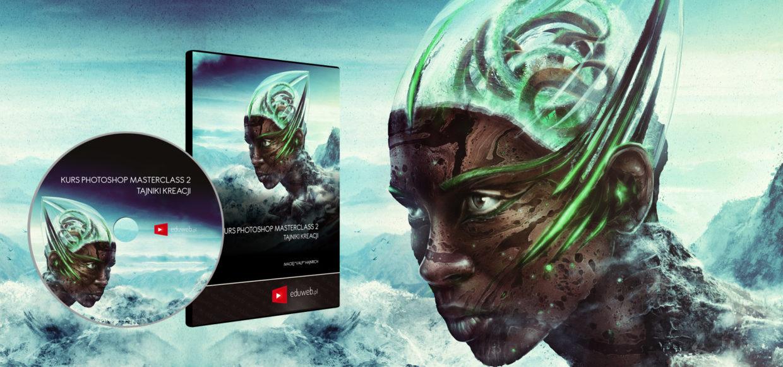 Kurs Photoshop Masterclass 2 – Tajniki Kreacji już dostępny!