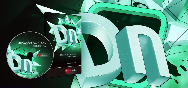 [PREMIERA] Kurs Adobe Dimension od Podstaw już dostępny!