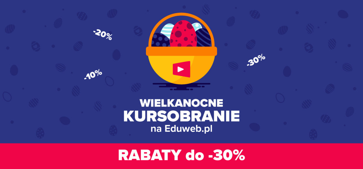 Wielkanocne kursobranie – RABATY DO -30%!