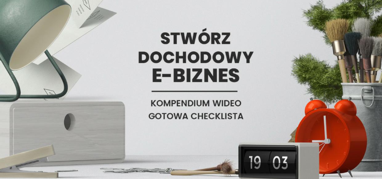 Miesiąc E-Biznesu na eduweb.pl | PREMIERA Kursu Nowoczesny Biznes w Sieci!