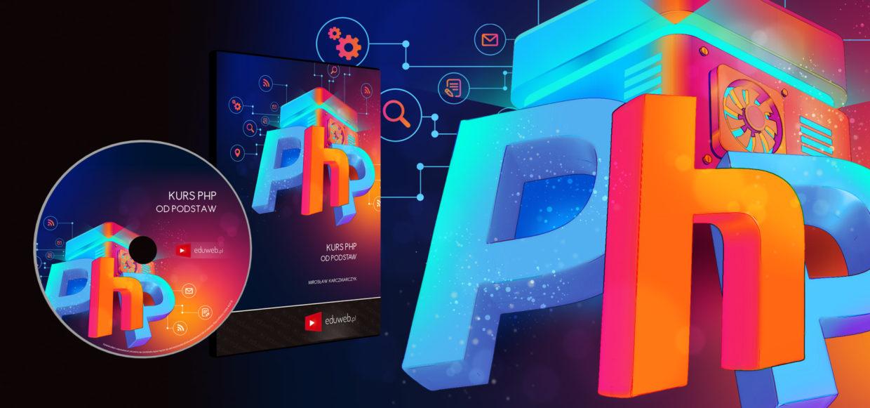 [PREMIERA] Kurs PHP od podstaw już na eduweb.pl