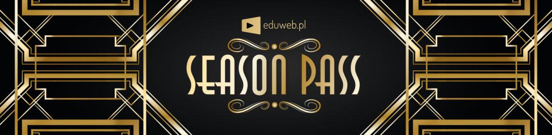 Zdobądź Season Pass na Eduweb